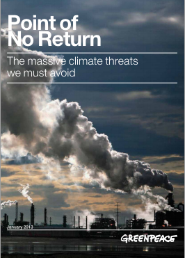 GreenPeace new report Point of No Return